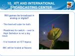 10 ict and international broadcasting center