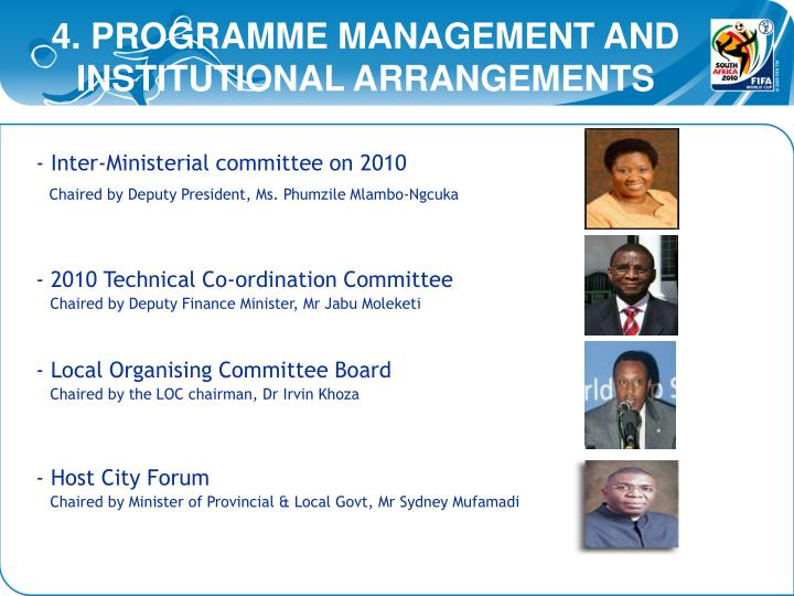 4. PROGRAMME MANAGEMENT AND       INSTITUTIONAL ARRANGEMENTS