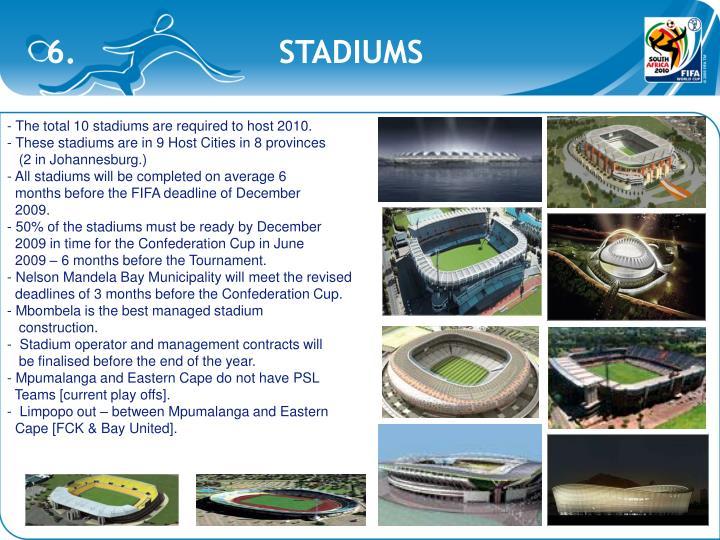 6.                     STADIUMS