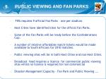 8 public viewing and fan parks
