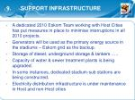 9 support infrastructure