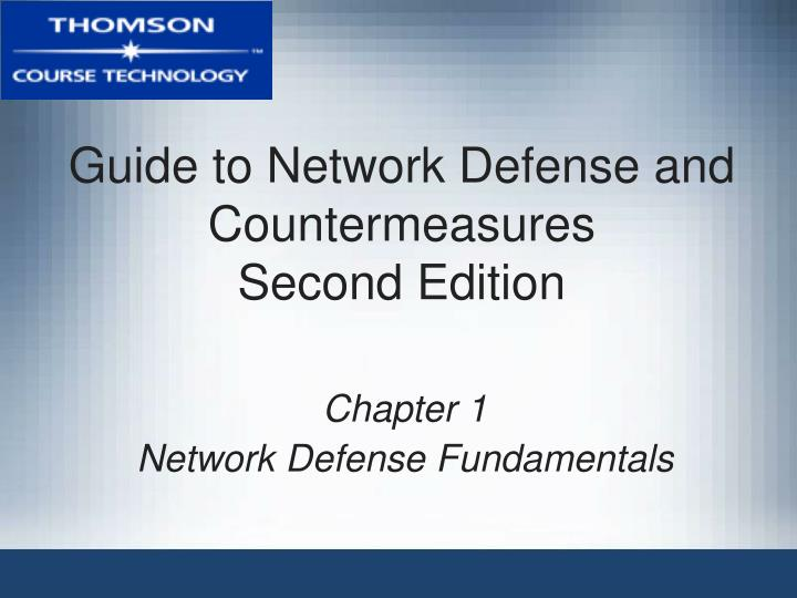guide to network defense and countermeasures second edition n.