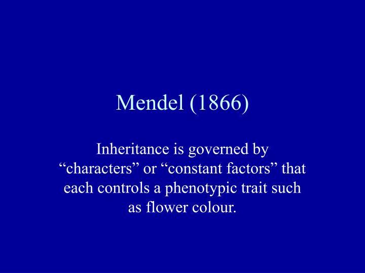 Mendel (1866)