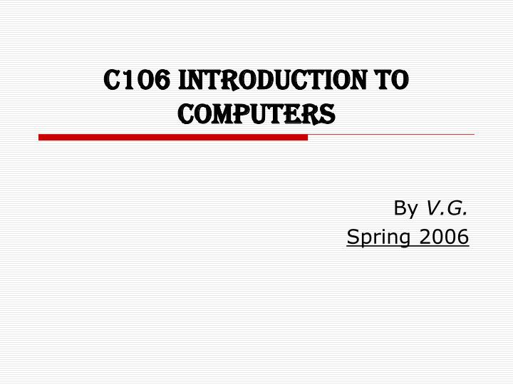 c106 introduction to computers n.