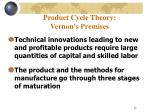 product cycle theory vernon s premises