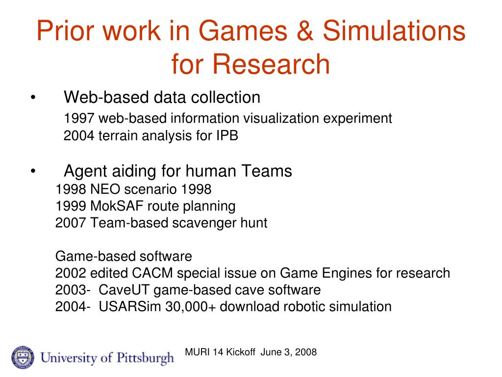 Prior work in Games & Simulations for Research