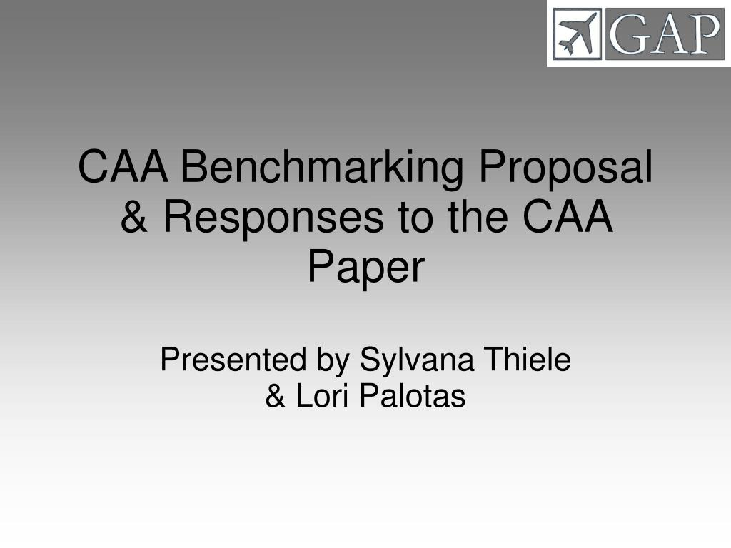 CAA Benchmarking Proposal & Responses to the CAA Paper