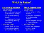 which is better it depends