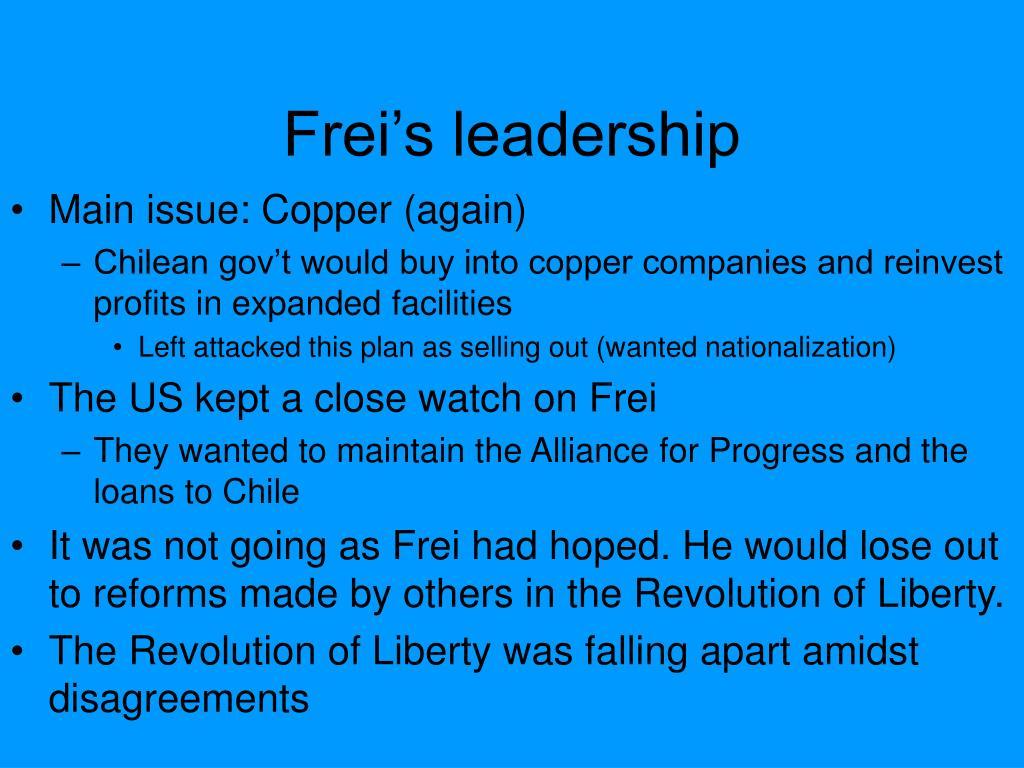 Frei's leadership