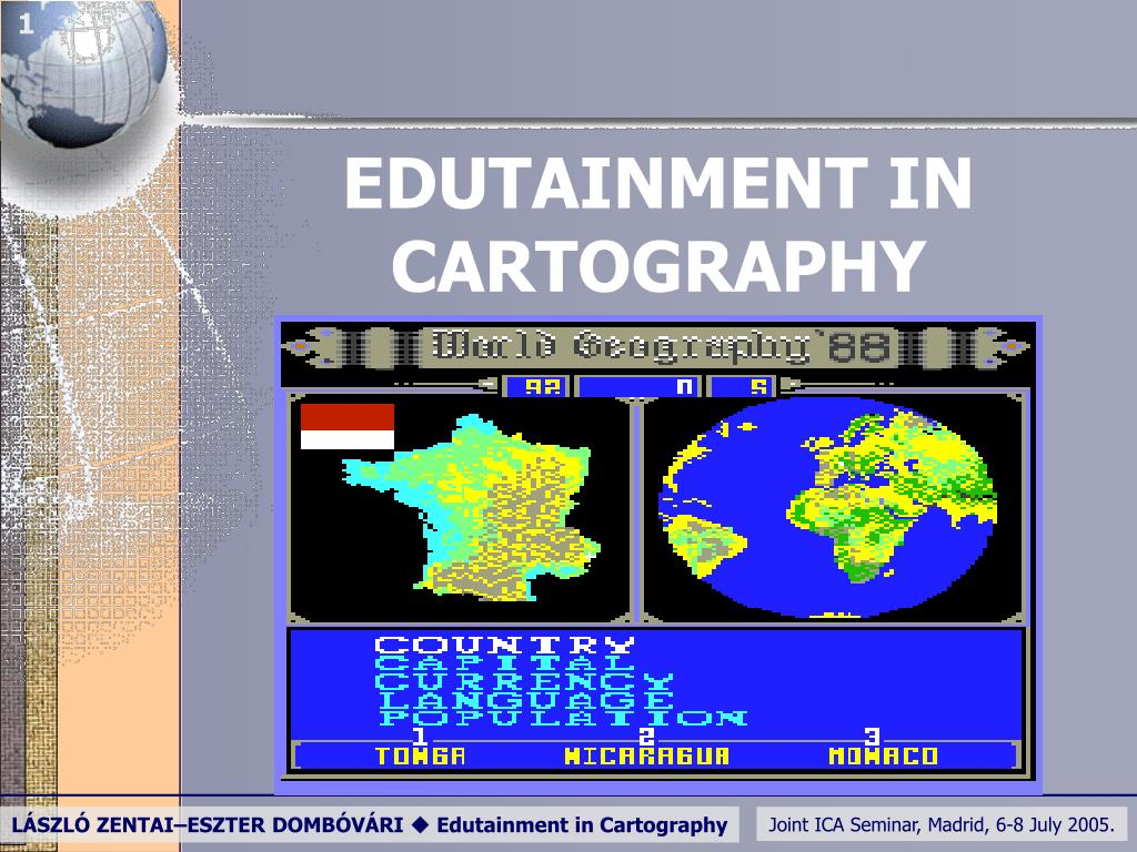 edutainment in cartography l.
