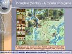 honfoglal settler a popular web game26