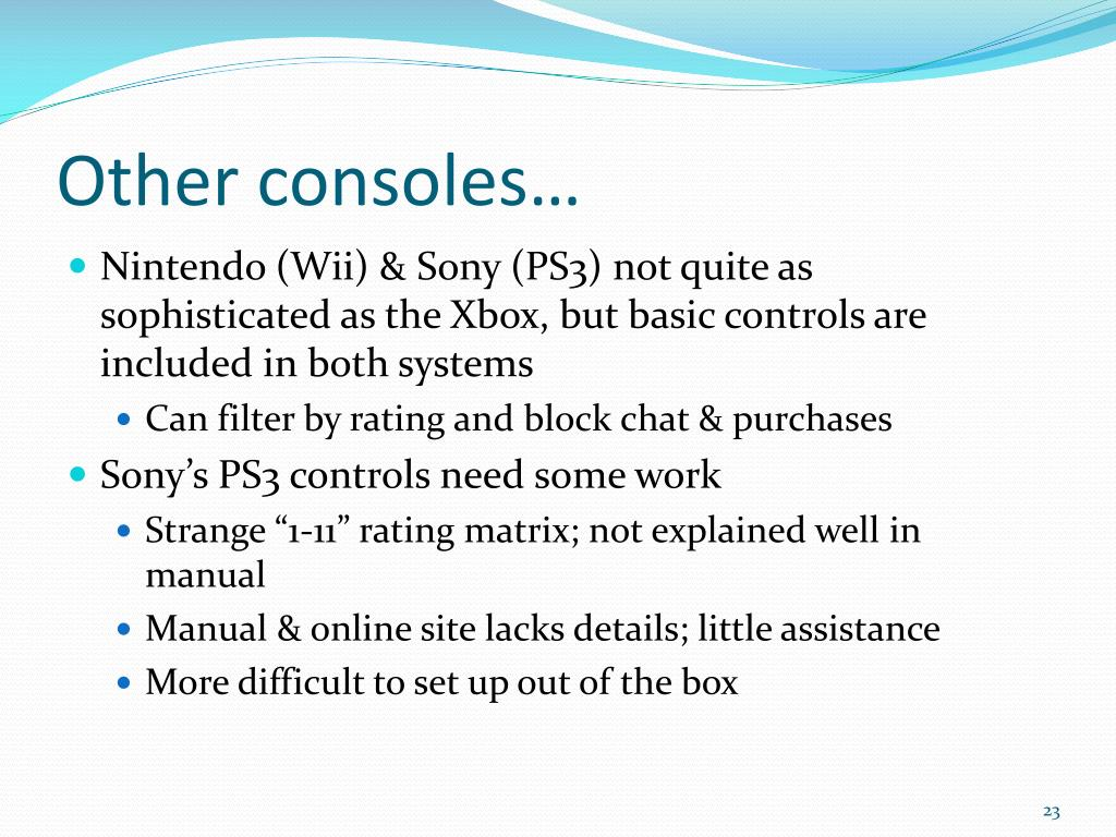 Other consoles…