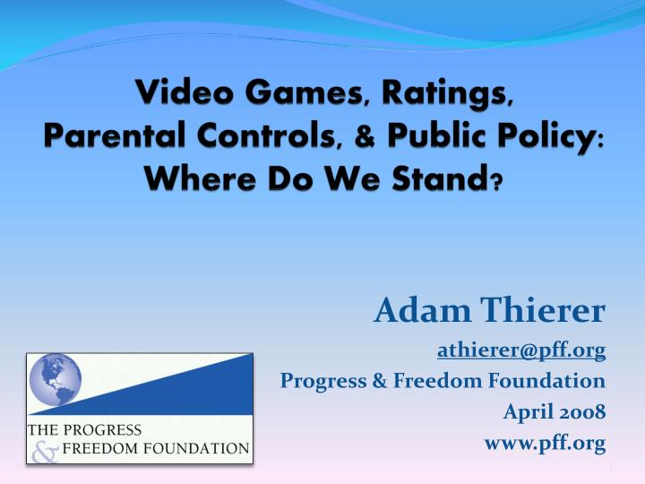 Video games ratings parental controls public policy where do we stand