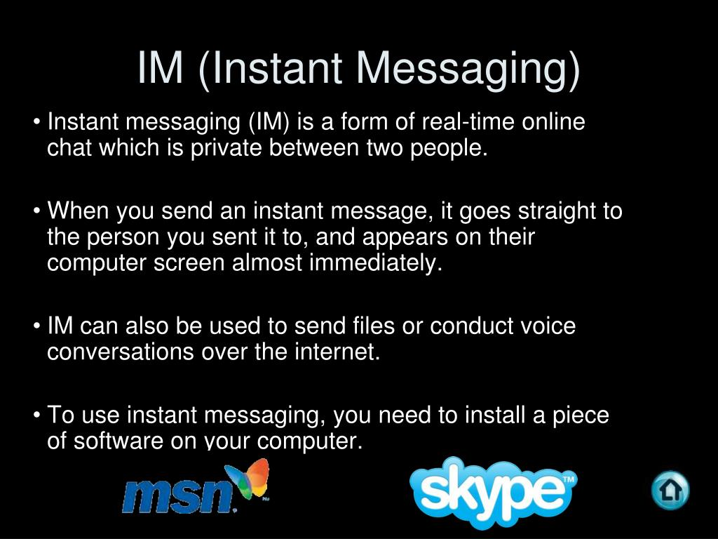 IM (Instant Messaging)