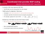 coordinated inter provider bgp routing dealing with igp path cost variations