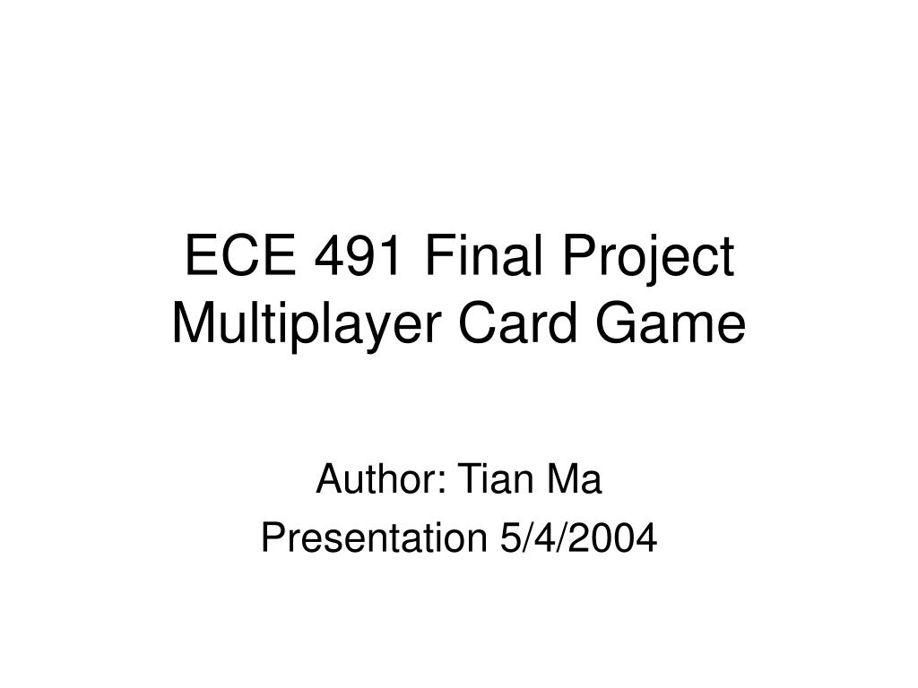 ece 491 final project multiplayer card game l.