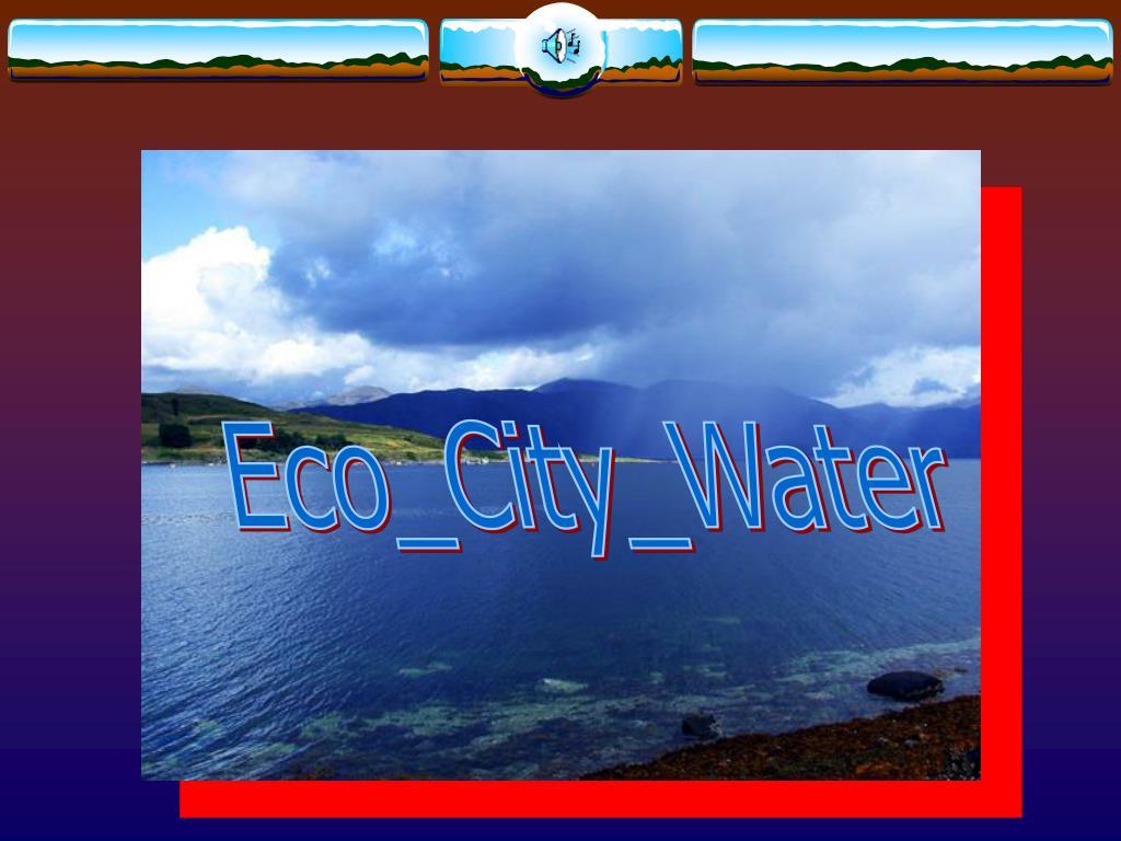 Eco_City_Water