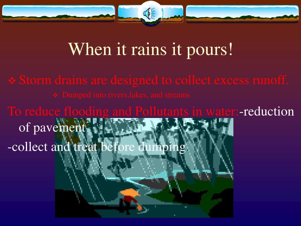 When it rains it pours!