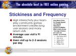 stickiness and frequency