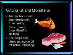 cutting fat and cholesterol7