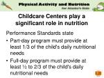 childcare centers play a significant role in nutrition3