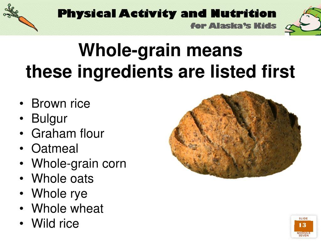 Whole-grain means