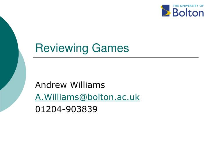 Reviewing games
