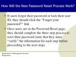 how will the new password reset process work