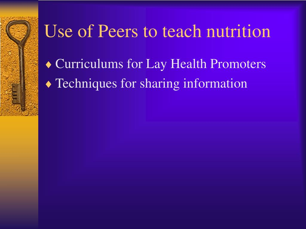 Use of Peers to teach nutrition