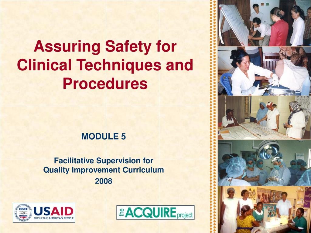 assuring safety for clinical techniques and procedures l.