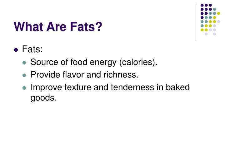 What are fats