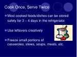 cook once serve twice