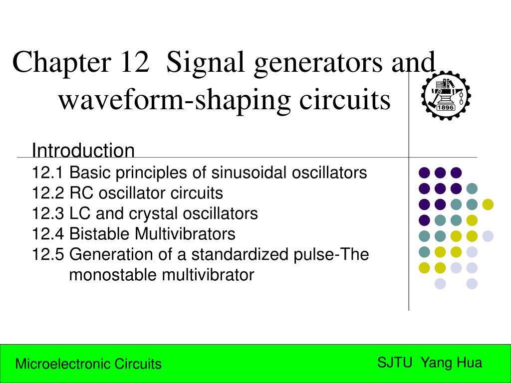 Ppt Chapter 12 Signal Generators And Waveform Shaping Circuits Often Called A One Shot Multivibrator Is Pulse Generating Circuit L