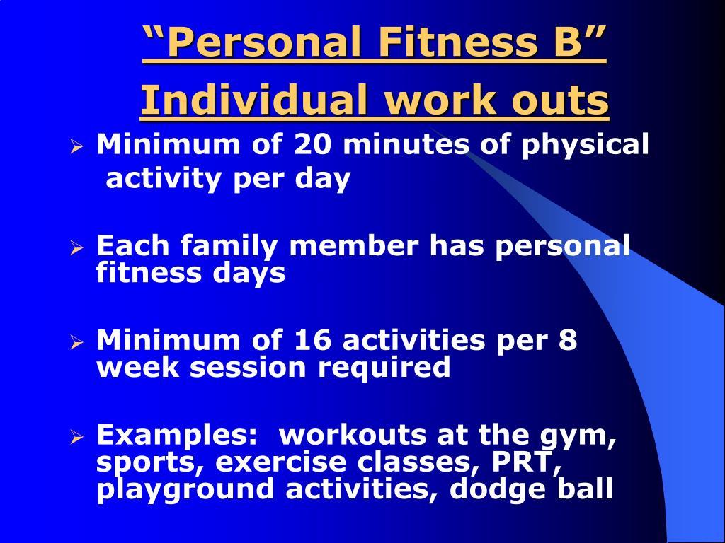 """Personal Fitness B"""