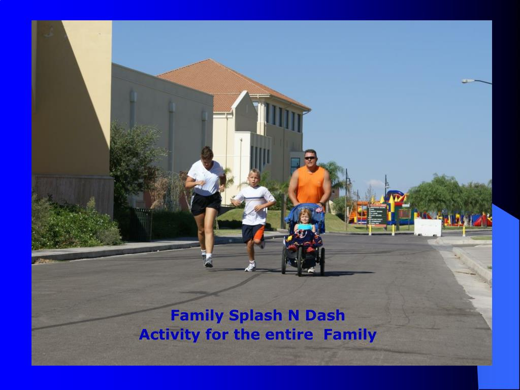 Family Splash N Dash