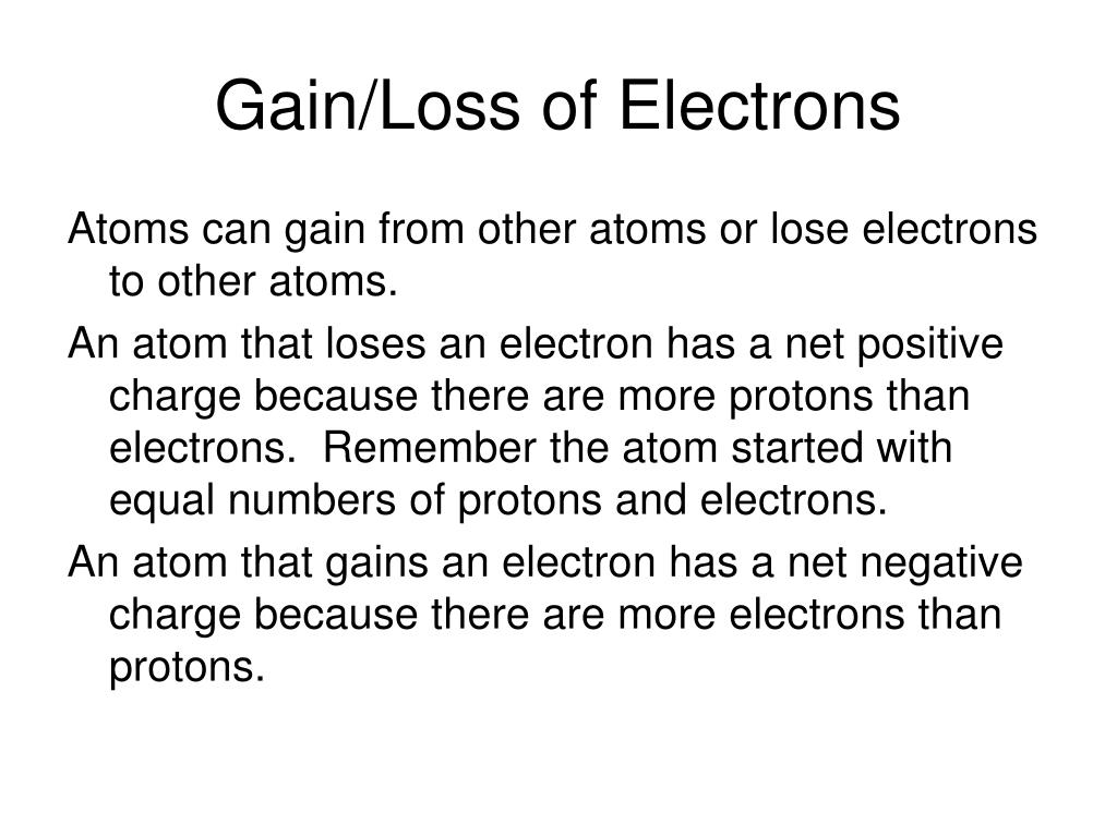 Gain/Loss of Electrons