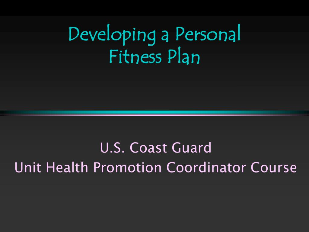 developing a personal fitness plan l.