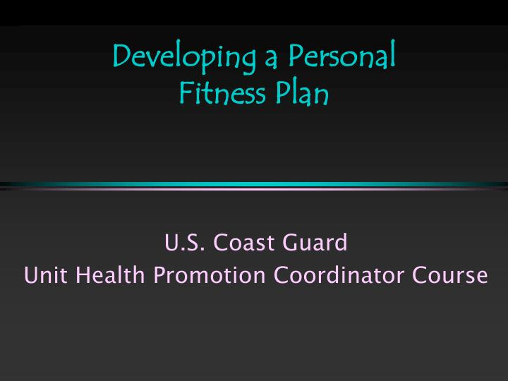 developing a personal fitness plan n.