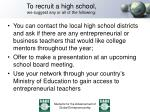 to recruit a high school we suggest any or all of the following
