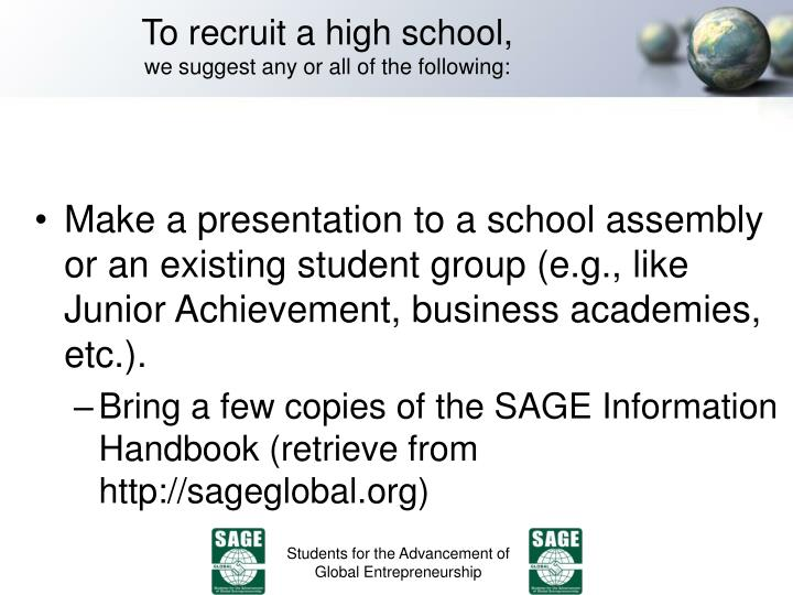 To recruit a high school,