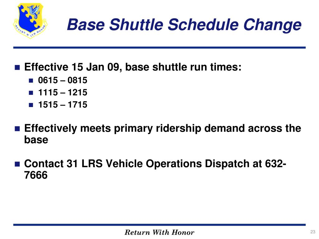 Base Shuttle Schedule Change