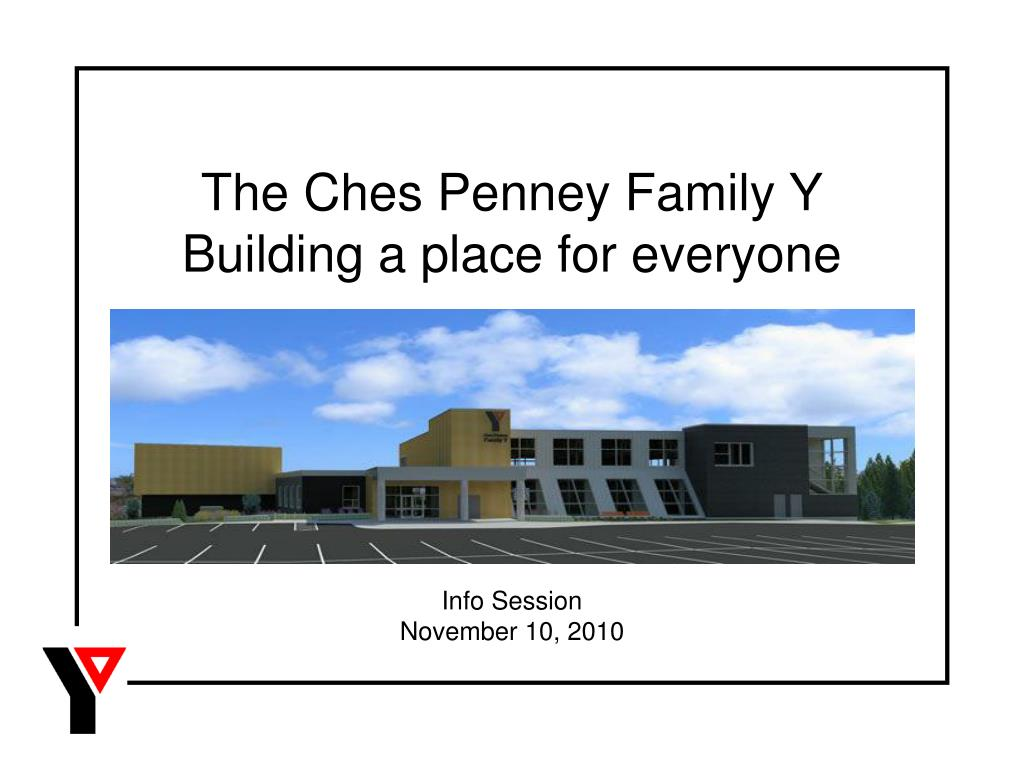 the ches penney family y building a place for everyone l.