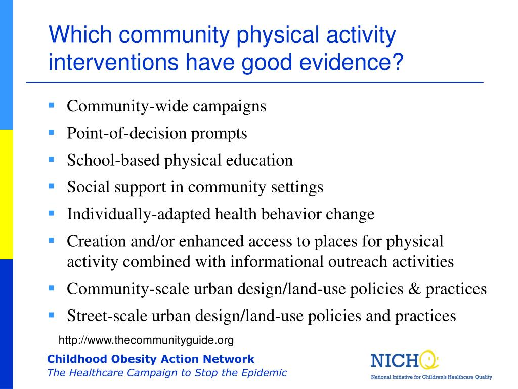 Which community physical activity interventions have good evidence?