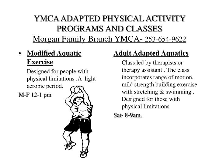 Ymca adapted physical activity programs and classes morgan family branch ymca 253 654 9622
