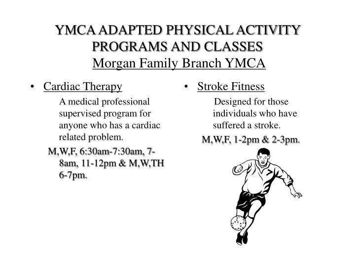 Ymca adapted physical activity programs and classes morgan family branch ymca3