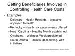 getting beneficiaries involved in controlling health care costs17