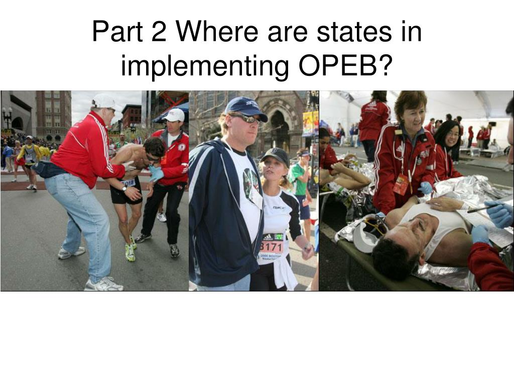 part 2 where are states in implementing opeb l.