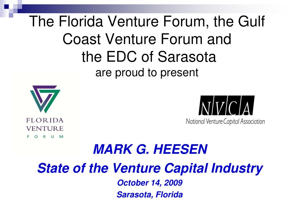 the florida venture forum the gulf coast venture forum and the edc of sarasota are proud to present l.
