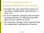 10 5 2 the probable success of attempted independent reproduction