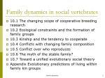 family dynamics in social vertebrates